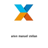 arion manuel stelian