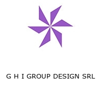 G H I GROUP DESIGN SRL