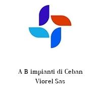 A B impianti di Ceban Viorel Sas