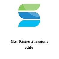 G.s. Ristrutturazione edile