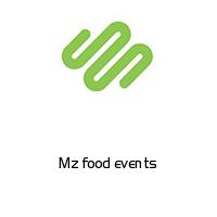 Mz food events