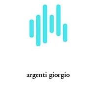 argenti giorgio