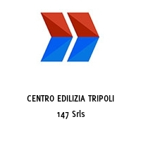 CENTRO EDILIZIA TRIPOLI 147 Srls