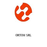 ORTOM SRL