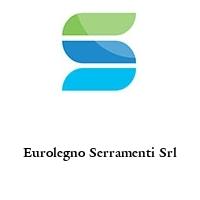 Eurolegno Serramenti Srl