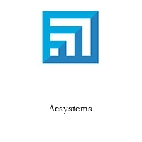 Acsystems