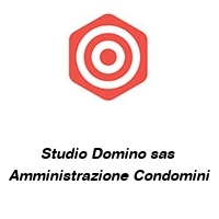 Studio Domino sas  Amministrazione Condomini