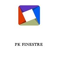 PK FINESTRE