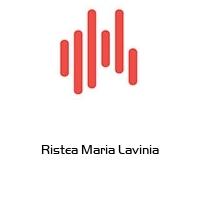 Ristea Maria Lavinia