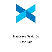 Francesco Savio De Pasquale